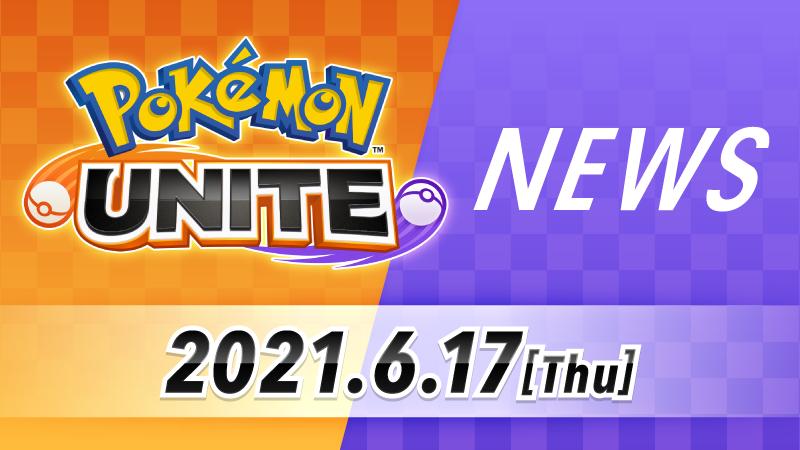 Noticias Pokémon Unite Junio
